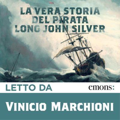 La vera storia del pirata long john silver (Custom)
