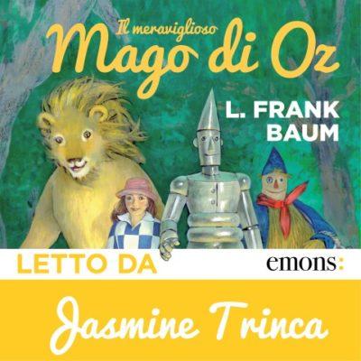 Il meraviglioso mago di Oz di L.Frank Baum