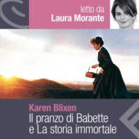 Il pranzo di Babette e La storia immortale di Karen Blixen