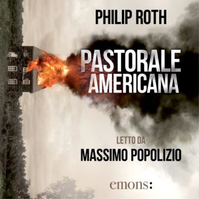 Pastorale americana di Philip Roth