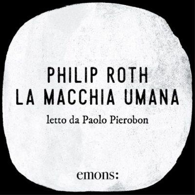 la-macchia-umana-di-philip-roth-audiolibro