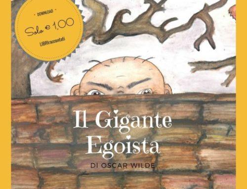 Il Gigante Egoista di Oscar Wilde, LibriRaccontati