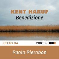 Benedizione Trilogia della Pianura di Kent Haruf